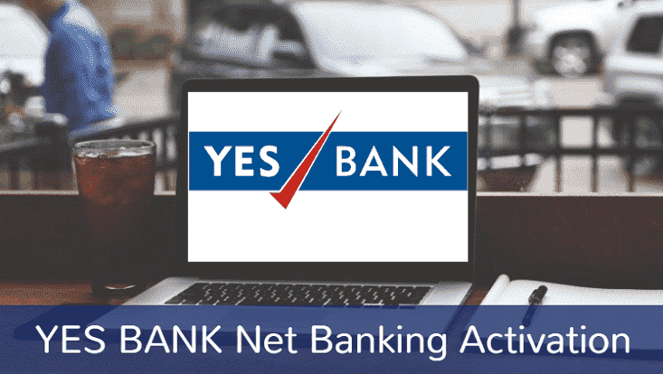 Yes Bank Net Banking