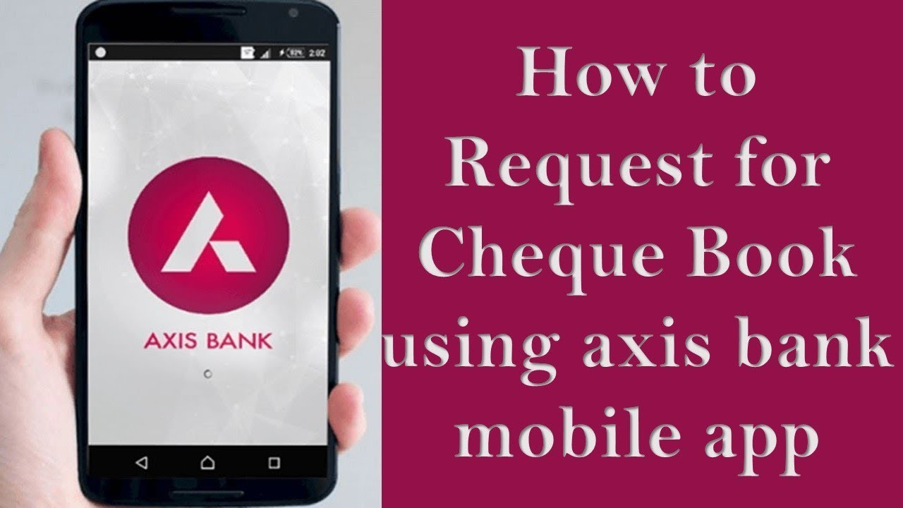 how-to-request-for-cheque-book-in-axis-bank