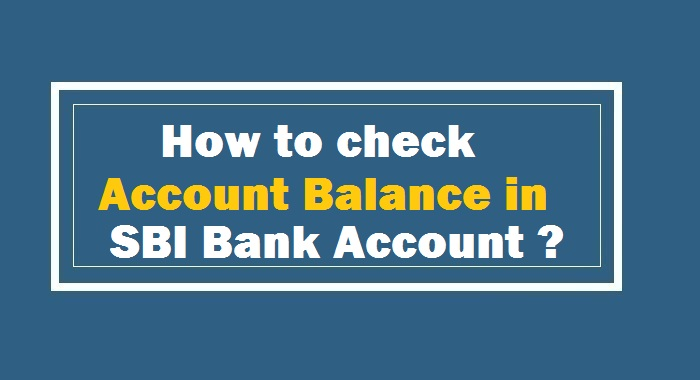 How-to-Check-Account-Balance-in-SBI-bank-Account