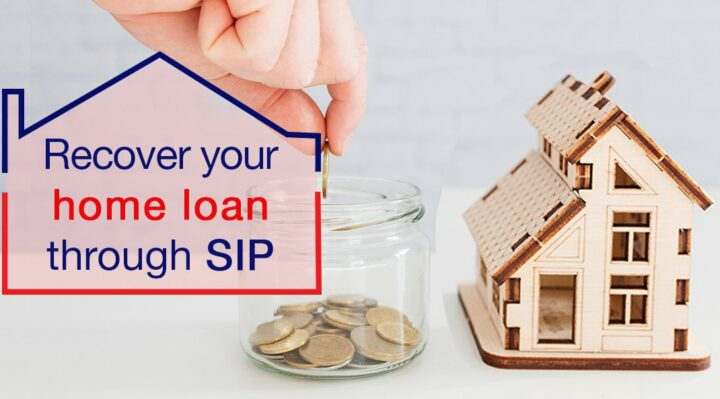 SIP Help You Repay Your Home Loan Interest Amount