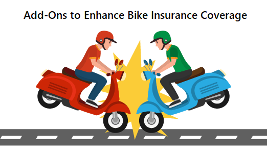 Add-Ons to Enhance Bike Insurance Coverage